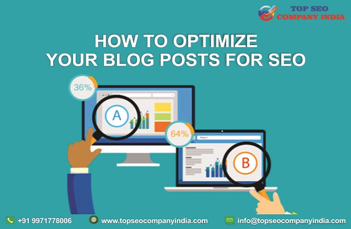 blog posts for SEO, blogging for seo success, how many blog posts for seo, how many blog posts per week for ranking, how to optimize blog posts, how to optimize blog posts for SEO, how to optimize your blog posts for SEO, how to write seo friendly article, how to write seo friendly article in hindi, how to write seo friendly blog posts, optimize blog posts, optimize your blog posts for SEO, seo plugin for blogger, Top seo company, Top seo company india, Top seo company in Ghaziabad, Top seo company in Delhi Ncr, Top seo company in Gurgaon, Top seo company in Noida, Top seo company in Mumbai, Top seo company in Chandigarh, Top seo company in bangalore, Top seo company in Channai, top seo agency in India, top seo company in uk, top seo company in canada, top seo company in the world, top seo company in usa, top seo company in uae, best seo company, seo company, seo agency, seo, search engine optimization